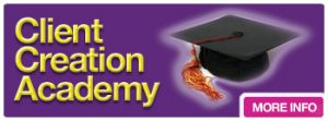 Click on this button to find out more information on the Client Creation Academy